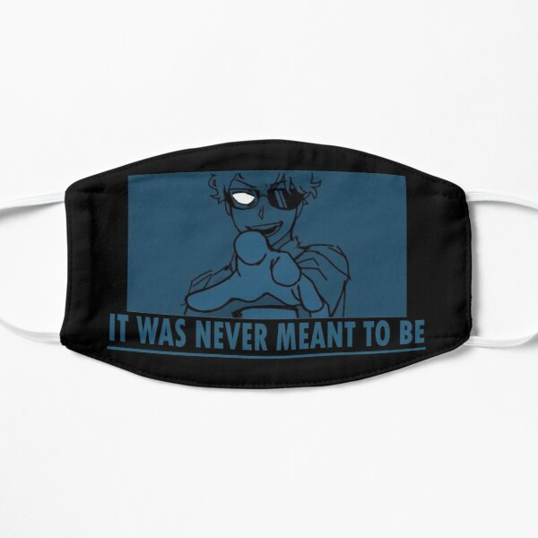 Dream Smp War Quote- It Was Never Meant To Be Flat Mask RB1106 product Offical Dream SMP Merch